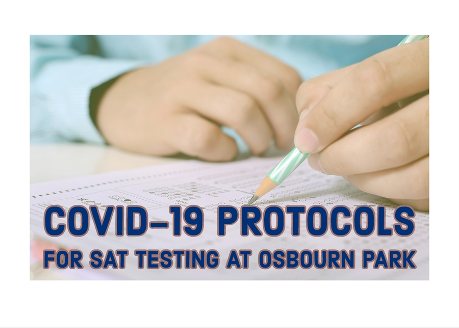 COVID-19 Protocols for SAT Testing at Osbourn Park